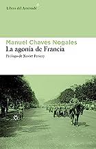 La agonía de Francia (Libros del Asteroide nº 63)
