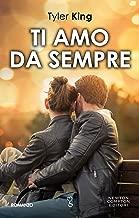 Ti amo da sempre (Italian Edition)