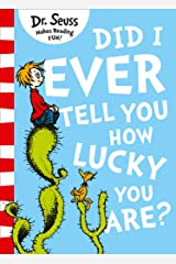 Did I Ever Tell You How Lucky You Are? Kindle Edition