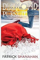 Diamond Pursuit (Pursuit Series Book 3) Kindle Edition