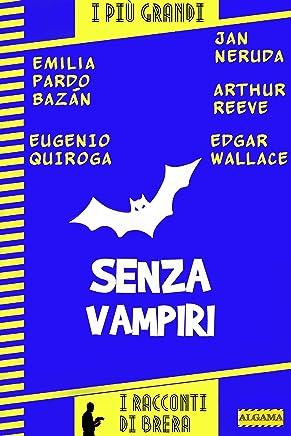Senza vampiri (I racconti di Brera)