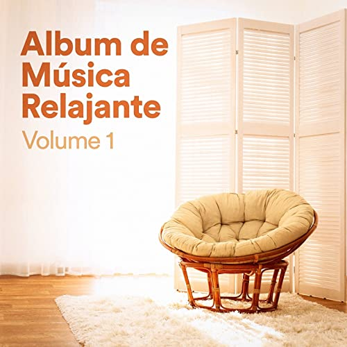 Album de Música Relajante, Vol. 1 (Música Chill Out de ...