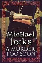 Murder too Soon, A: A Tudor mystery (Bloody Mary Series Book 2)
