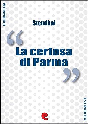 La Certosa di Parma (Evergreen)
