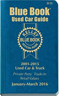 Kelley Blue Book Used Car Guide: Consumer Edition January - March 2016