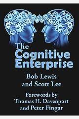 The Cognitive Enteprise Kindle Edition