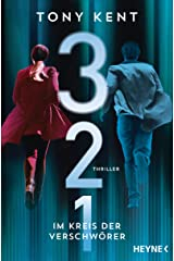 3 2 1 - Im Kreis der Verschwörer: Thriller (Die Truman-Devlin-Reihe) (German Edition) Kindle Edition