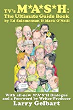 TV's M*A*S*H: The Ultimate Guide Book
