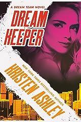 Dream Keeper (Dream Team Book 4) Kindle Edition