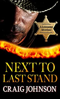 Best Next to Last Stand (A Longmire Mystery, 16) Review
