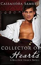 Collector Of Hearts: A regency hearts novel