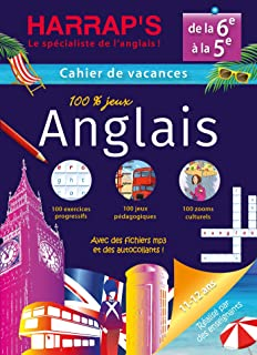 Cahier de vacances 100 % jeux Anglais, de la 6e à la 5e