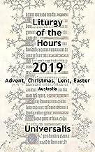 Liturgy of the Hours 2019 (Australia, high seasons) (Divine Office Australia Book 7)