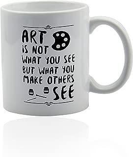 Art teacher white ceramic mug - for coffee or tea 11 oz. Gift cup.