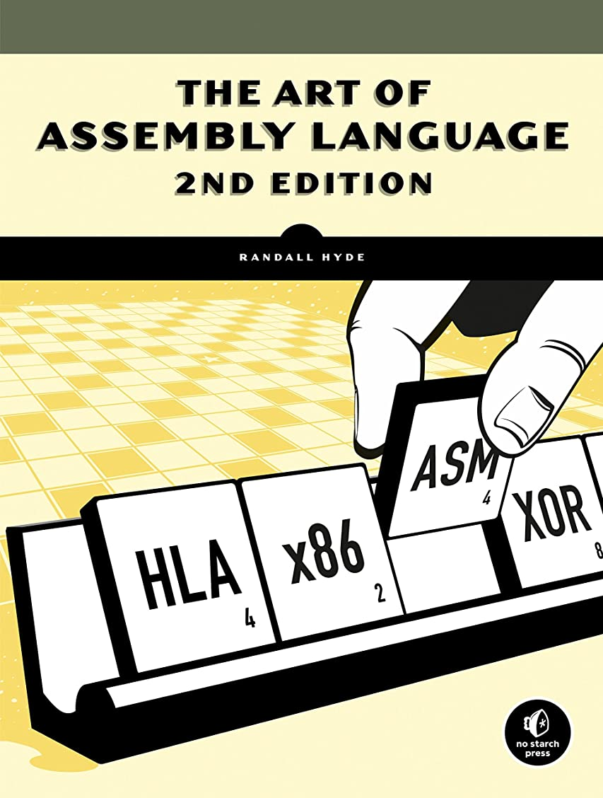 疲労リスクマネージャーThe Art of Assembly Language, 2nd Edition (English Edition)