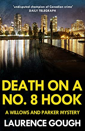 Death On a No 8 Hook (Willows and Parker Mystery Book 2)