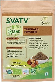 SVATV Organic Triphala Powder 1/2 LB, 08 oz, 227g USDA Certified Organic- Biodegradable Resealable Zip Lock Pouch - Balanc...