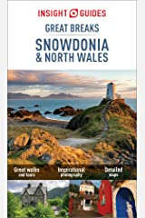 Insight Guides Great Breaks Snowdonia & North Wales (Travel Guide eBook) Kindle Edition