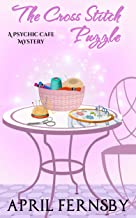 The Cross Stitch Puzzle (A Psychic Cafe Mystery Book 5)