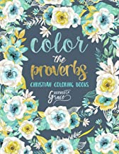 Color The Proverbs: Inspired To Grace: Christian Coloring Books: A Scripture Coloring Book for Adults & Teens (Bible Verse Coloring)
