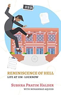 Reminiscence of HelL: Life at IIM - Lucknow