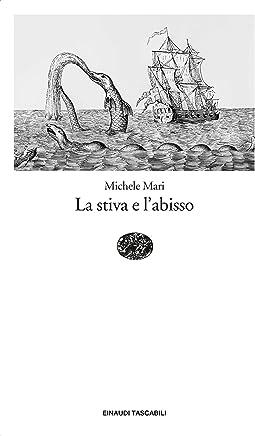 La stiva e labisso (Einaudi tascabili. Scrittori)