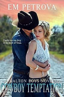 Cowboy Temptation (Dalton Boys Book 8)