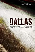 Dallas: Mixed Verse from a Shooting