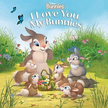 Disney Bunnies:  I Love You, My Bunnies (Disney Storybook (eBook)) (English Edition)