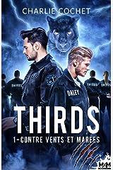 Contre vents et marées: Thirds, T1 Format Kindle