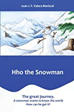 Hho the Snowman: The great journey