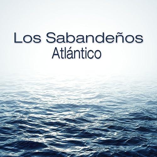 Atlántico de Los Sabandeños en Amazon Music - Amazon.es