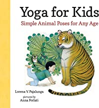 Yoga for Kids: Simple Animal Poses for Any Age (English Edition)
