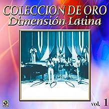 Dimension Latina Coleccion De Oro, Vol. 1