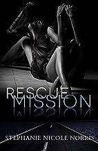 Rescue Mission (Lunch Break Suspense Book 2)