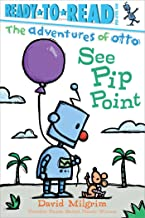 See Pip Point (The Adventures of Otto)