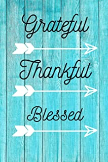 Grateful Thankful Blessed: Christian Quote Motivational Notebook/Journal/Diary (6 x 9) 120 Lined pages