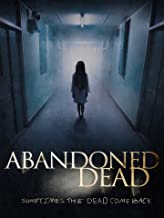 Best abandoned dead movie Reviews