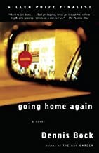 Best going home again dennis bock Reviews