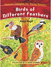 Birds of Different Feathers (Nature's Delights for Young Readers)