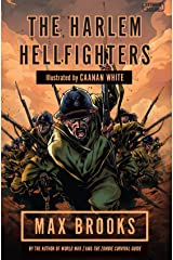 Harlem Hellfighters: The extraordinary story of the legendary black regiment of World War I Kindle Edition