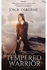 A Tempered Warrior (The Milesian Accords Book 2) Kindle Edition