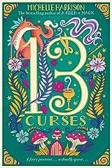The Thirteen Curses (13 Treasures Book 2) Kindle Edition
