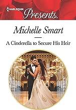 A Cinderella to Secure His Heir (Cinderella Seductions Book 1)