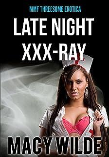 Late Night XXX-Ray (MMF Threesome Erotica) (English Edition)
