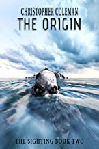 The Origin:  (The Sighting Book Two) (English Edition)