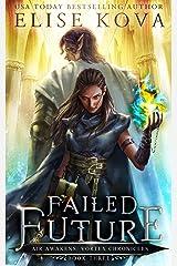 Failed Future (Air Awakens: Vortex Chronicles Book 3) (English Edition) Format Kindle