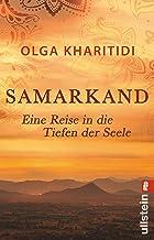 Samarkand: Eine Reise in die Tiefen der Seele (German Edition)