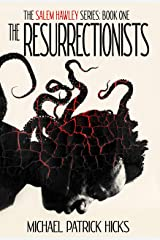 The Resurrectionists (The Salem Hawley Series Book 1) Kindle Edition