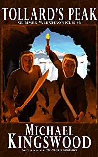 Tollard's Peak (Glimmer Vale Chronicles Book 3)